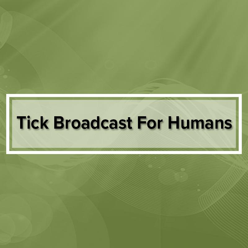 tick-broadcast-humans